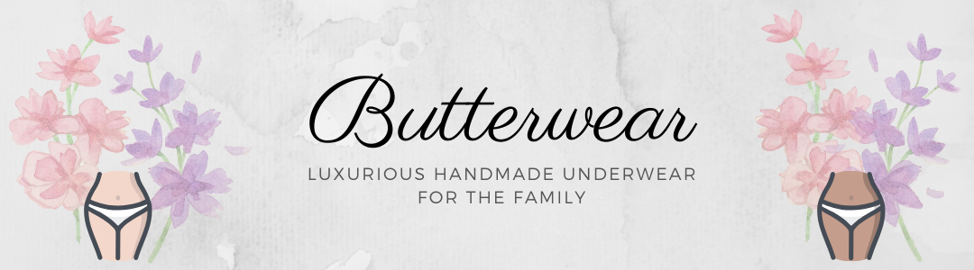 Butterwear, luxurious handmade Underwear for the whole family.
